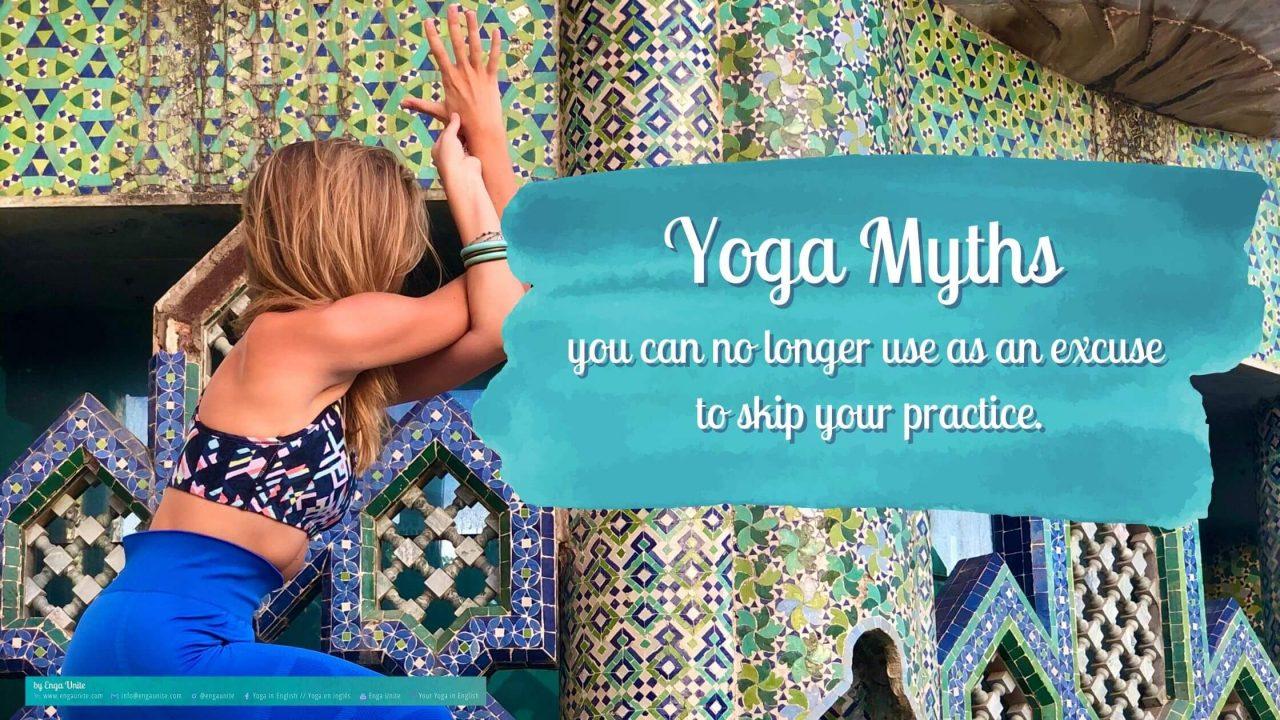 Yoga Myths - Common Excuses