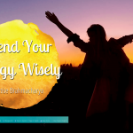 Spend Your Energy Wisely