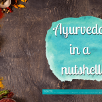 Ayurveda - The Science of Life