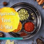 Ayurvedic Diet - according to your dosha constitution