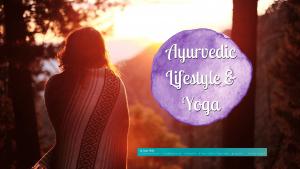 Ayurvedic Lifestyle: Live according to your dosha constitution