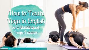 How to Teach Yoga Effectively